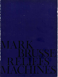Mark Brusse, Reliefs Machines, 1963, Exhibition Catalogue