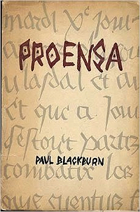 Paul Blackburn, Proensa