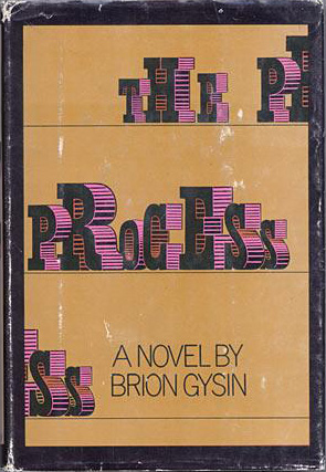 Brion Gysin, The Process