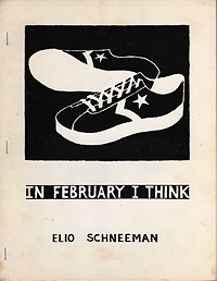 Elio Schneeman, In February I Think (front)