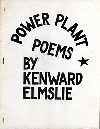 Kenward Elmslie, Power Plant Poems, 1967