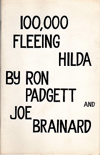 Ron Padgett and Joe Brainard, 100,000 Fleeing Hilda