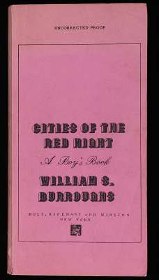 William S Burroughs, Cities of the Red Night proof