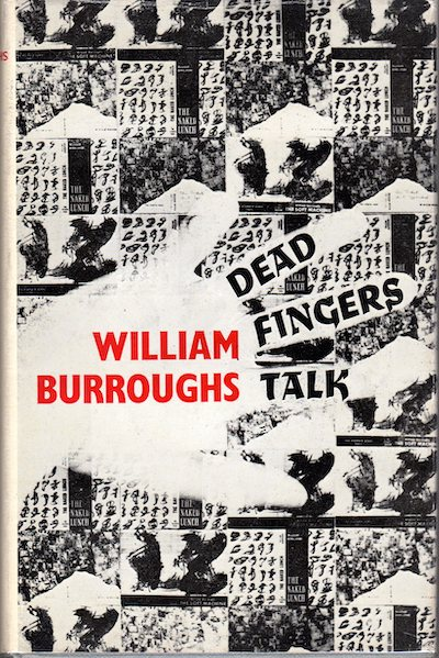 William S. Burroughs, Dead Fingers Talk, front cover