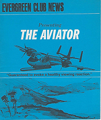Evergreen Club News, The Aviator
