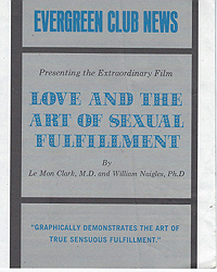 Evergreen Club News, Love and the Art of Sexual Fulfillment