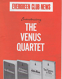 Evergreen Club News, The Venus Quartet