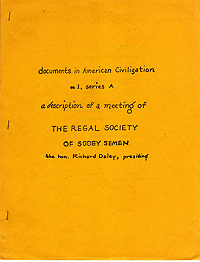 The Regal Society of Sooey Semen, Fuck You Press, 1969