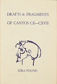 Ezra Pound, Drafts & Fragments, New Directions