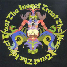 The Insect Trust Album Cover