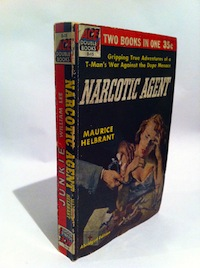 Maurice Helbrant, Narcotic Agent, Ace Double, 1953, spine