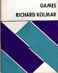 Richard Komar, Games