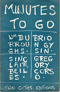 William Burroughs, Brion Gysin, Sinclair Beiles, Gregory Corso, Minutes to Go, 1960