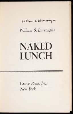 William S Burroughs, Naked Lunch, Grove Press, 1962, signed title page