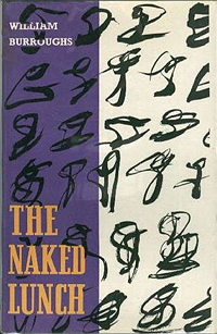 William S. Burroughs, Naked Lunch, 1959, Olympia Press