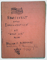 William S. Burroughs, Roosevelt After Inauguration, Fuck You Press