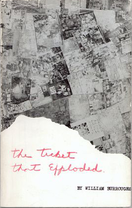 William S Burroughs, Ticket That Exploded, Olympia Press, 1962