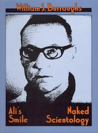 William S. Burroughs, Ali's Smile / Naked Scientology, Expanded Media Editions, 1978