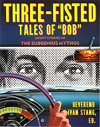 Three-Fisted Tales of Bob