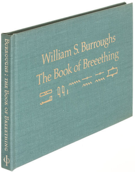 William S. Burroughs, The Book of Breeething, published by George Mattingly's Blue Wind Press, 1975