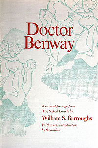 William S. Burroughs, Doctor Benway: A Variant Passage from The Naked Lunch
