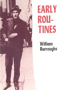 William S. Burroughs, Early Routines, Cadmus, 1982