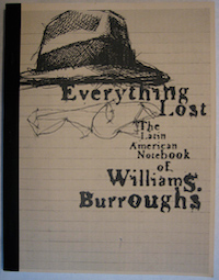 William S. Burroughs, Everything Lost, Proof Edition with Alternative Notebook-like Cover