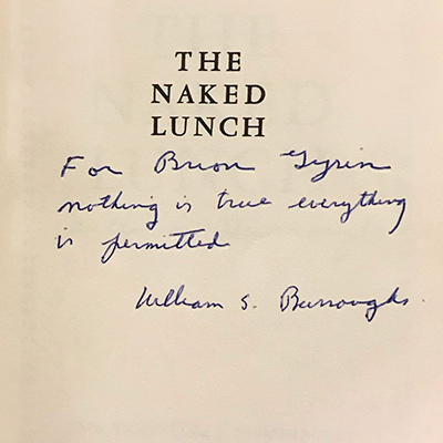 Inscription to Brion Gysin in his copy of Naked Lunch