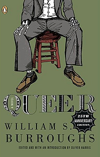 William S. Burroughs, Queer, new edition edited by Oliver Harris