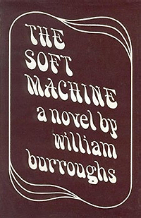 William S. Burroughs, The Soft Machine, John Calder, 1968