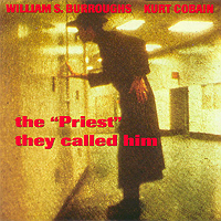 Cover of CD by Kurt Cobain and William S. Burroughs