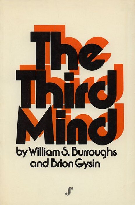 William S. Burroughs and Brion Gysin, The Third Mind, Paperback, Seaver, 1978