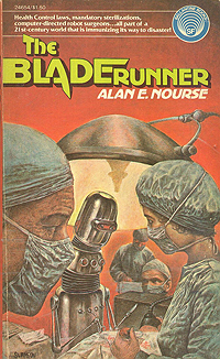 Alan Nourse, The Bladerunner
