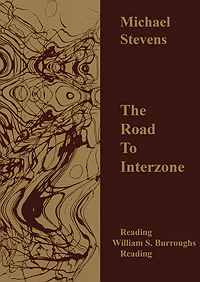 Michael Stevens, The Road to Interzone