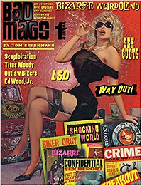 Tom Brinkmann, Bad Mags Vol #1