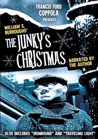 Francis Ford Coppola Presents William S. Burroughs' Junky's Christmas