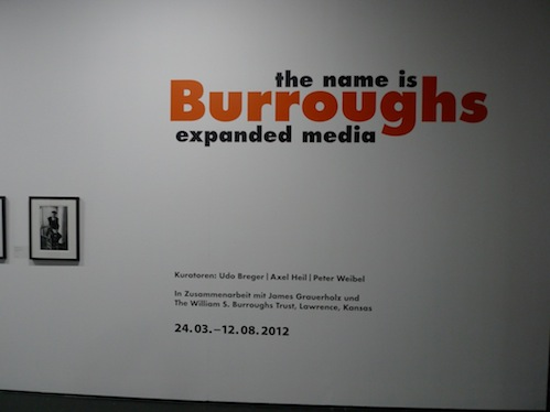The Name Is Burroughs, Entrance to Exhibit at ZKM