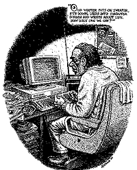 Robert Crumb, Old Writer (Charles Bukowski) Leers into Computer Screen