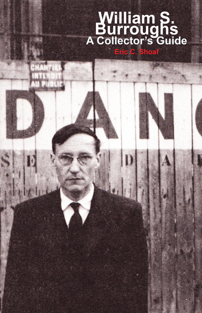 Eric Shoaf, William S. Burroughs: A Collector's Guide