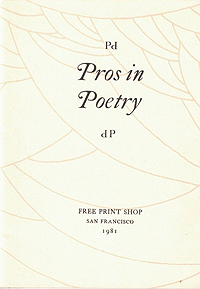 Irving Rosenthal, Pros in Poetry
