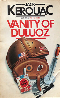 Jack Kerouac, Vanity of Duluoz (with Lucky Strikes on the cover)
