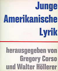 Gregory Corso and Walter Hollerer, eds, Junge Amerikanische Lyrik, 1961