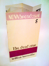 William S. Burroughs, The Dead Star, Nova Broadcast Press
