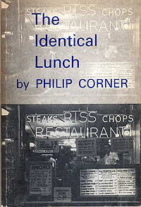 Philip Corner, The Identical Lunch, Nova Broadcast Press, 1973
