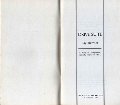 Ray Bremser, Drive Suite