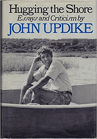 John Updike, Hugging the Shore, which contains review of William Burroughs' Port of Saints