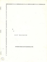 Ray Bremser, Born Again, Am Here Books, 1985