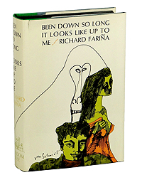 Richard Farina, Been Down So Long It Looks Like Up To Me