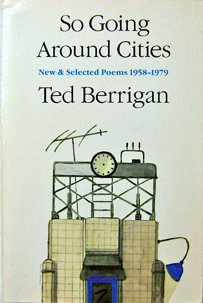 Ted Berrigan, So Going Around Cities, published by George Mattingly's Blue Wind Press, 1980