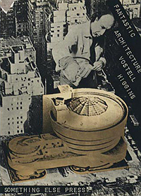 Wolf Vostell and Dick Higgins, Fantastic Architecture, Something Else Press, 1971